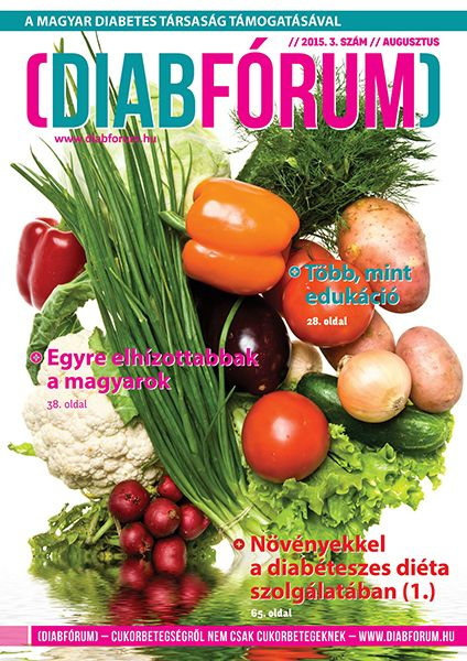 DiabFórum magazin 2015/3 - Növényekkel a diabéteszes diéta szolgálatában