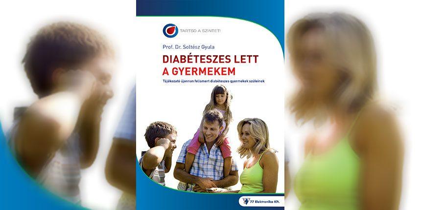 gyermekkori diabétesz - Diabéteszes lett a gyermekem