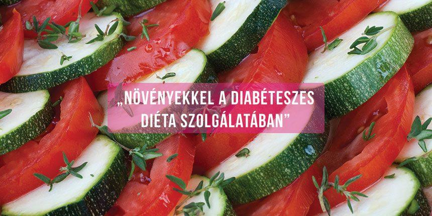Növényekkel a diabéteszes diéta szolgálatában