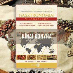 Gasztronómiai utazások - kínai konyha