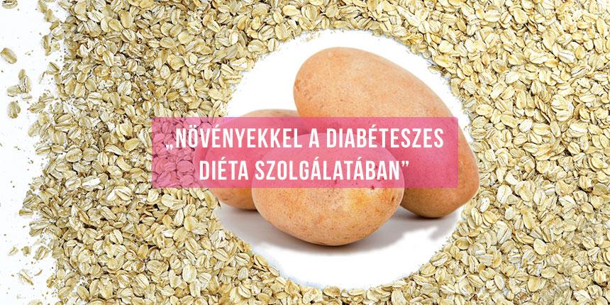Növényekkel a diabéteszes diéta szolgálatában – burgonya, zab