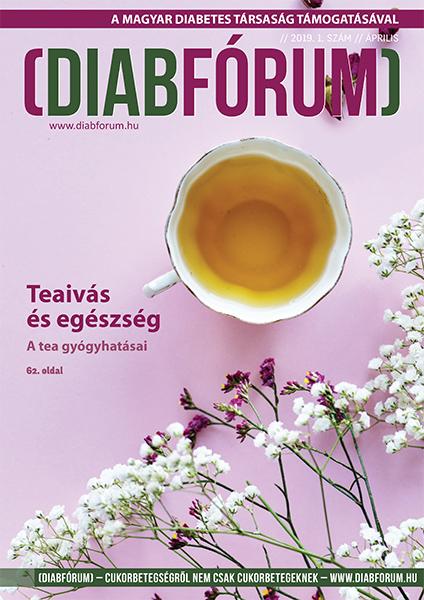 DiabFórum magazin 2019/1 - április - Tea ivás és egészség