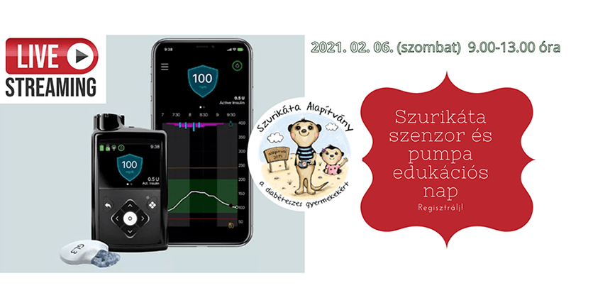 Szurikáta szenzor- és inzulinpumpa edukációs nap - 2021. 02. 06. (szombat)